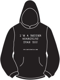 Better Anarchist Hoodie