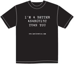 Better Anarchist T-shirt